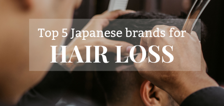 Best 5 Japanese Brands For Hair Loss Wonectfe